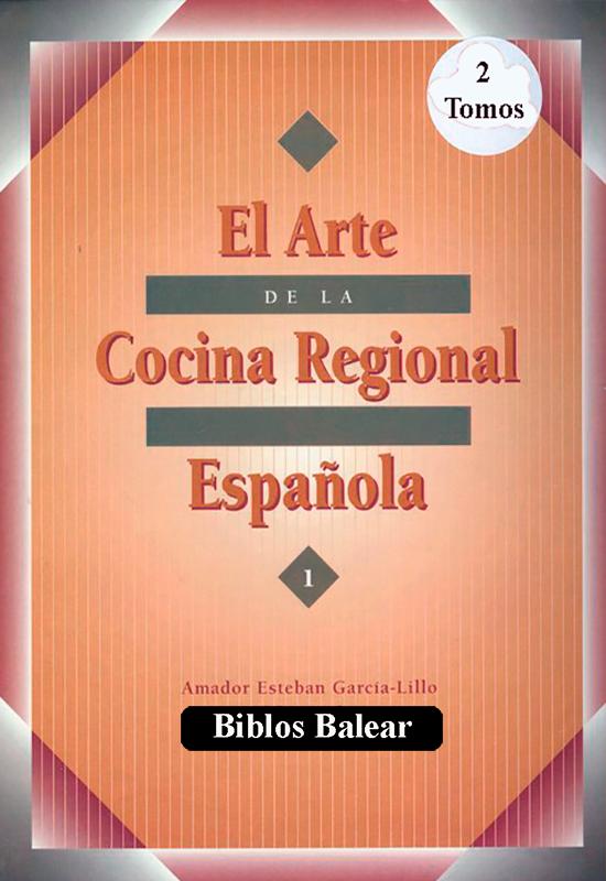 """Libro de cocina """"El Arte de la Cocina Regional Española"""" 2 tomos - Bibloa Balear & Cooking Books"""