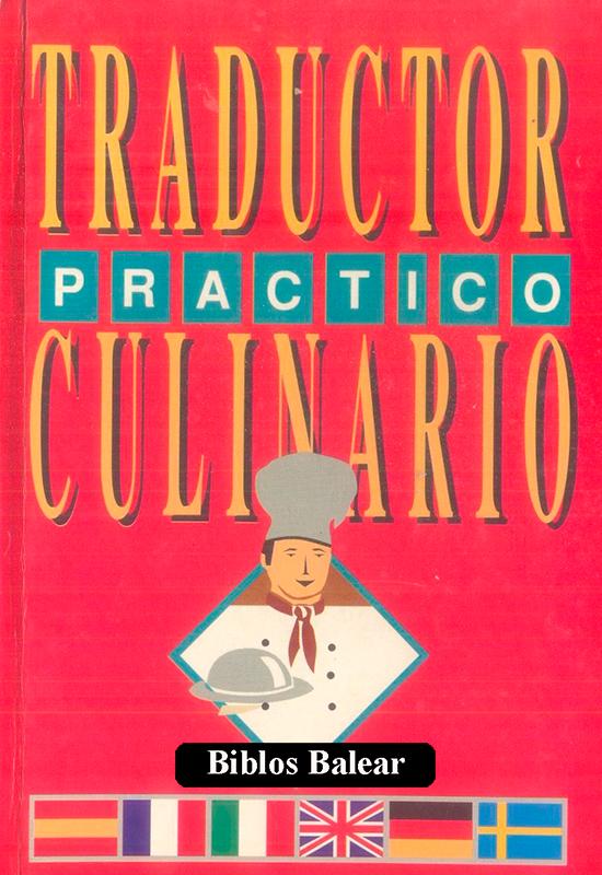"""Libro de cocina """"Traductor Práctico Culinario"""" Biblos Balear & Cooking Books"""