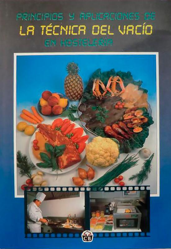 """""""Principios y aplicaciones de LA TÉCNICA DEL VACÍO en Hostelería"""" - Cooking Books"""