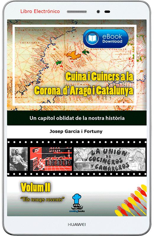 eBook Cuina i Cuiners a la Corona d'Aragó i Catalunya - Volum II