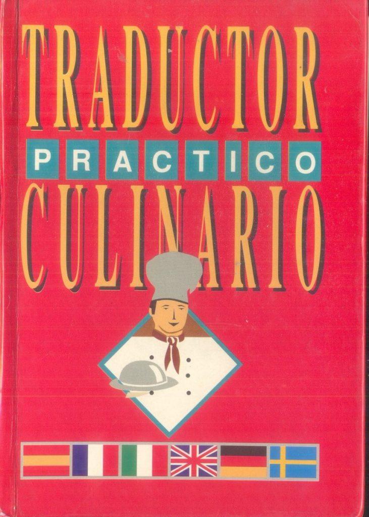 """Libro de cocina """"Traductor Práctico Culinario"""""""